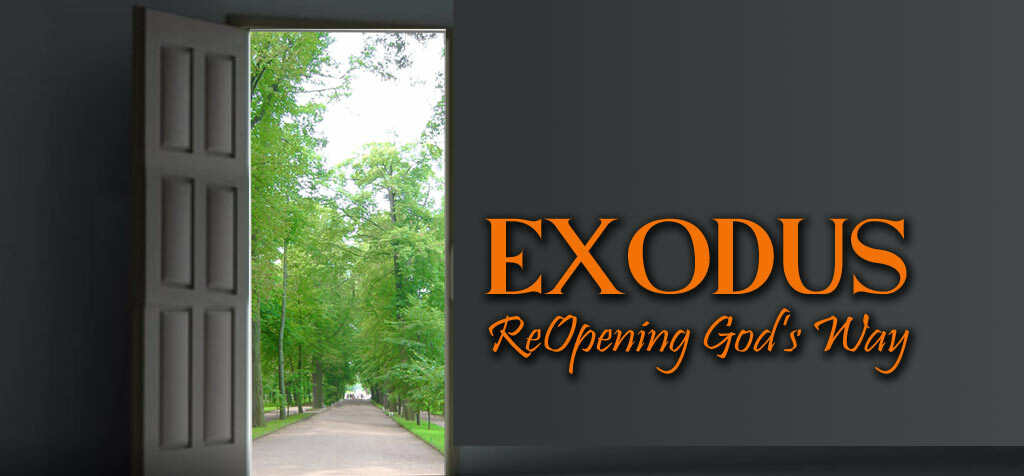 New Message Series: Exodus: Reopening God's Way